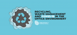 Recycling, waste management and COVID-19 in the office environment