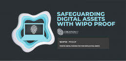 Safeguarding Digital Assets with WIPO Proof